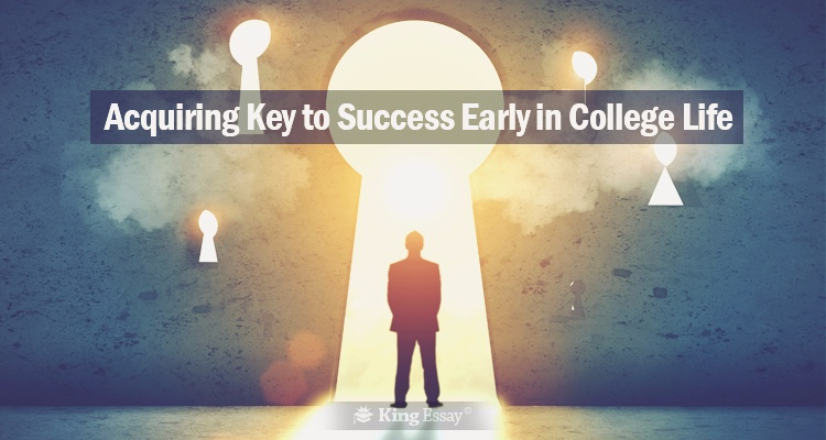 Acquiring Key To Success In College Life