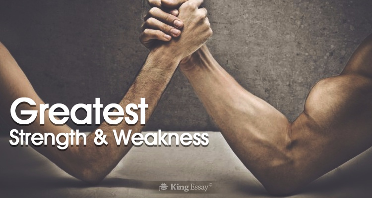 effectively assessing your greatest strength and weakness