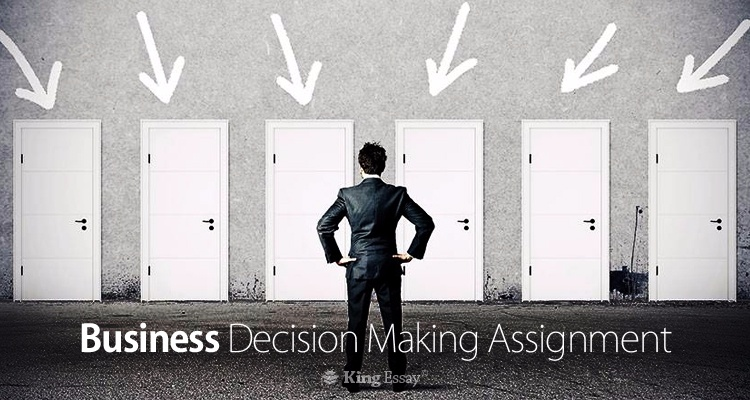 Business Decision Making Assignment