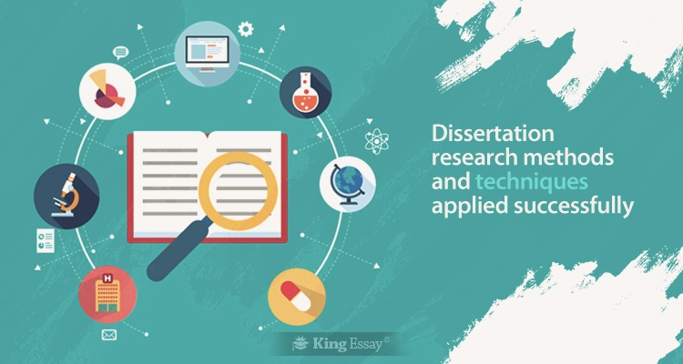 Dissertation Research Methods And Techniques