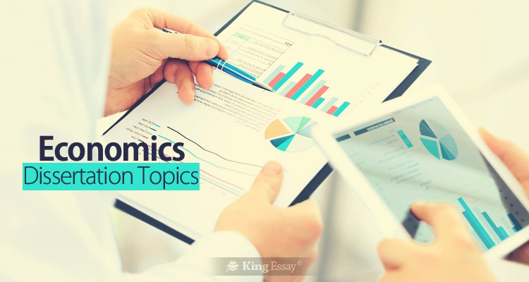 Economics Dissertation Topics