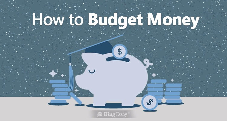 How to Budget Money - Tough Journey For Student