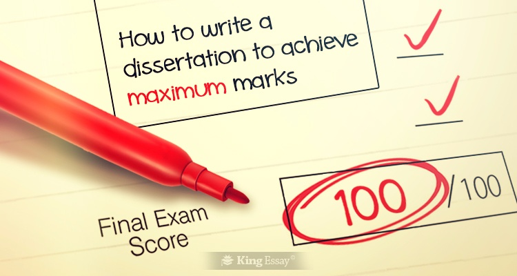 How to Write a Dissertation to Achieve Marks