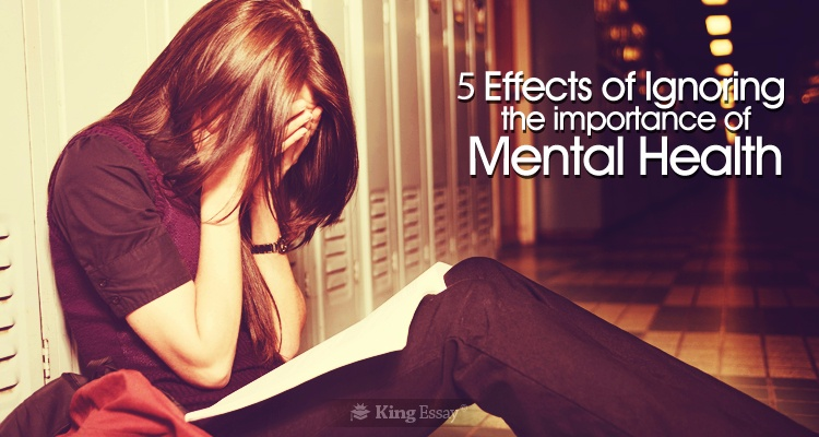 Effects of Ignoring the Mental Health Importance