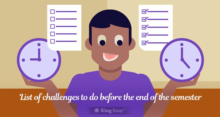 Challenges to Do Before the Semester End
